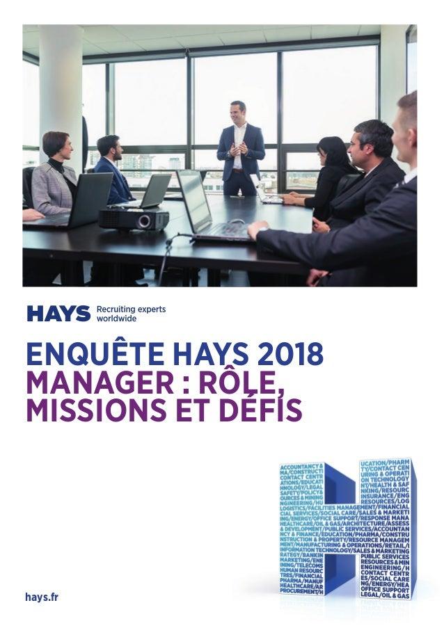 ENQUÊTE HAYS 2018 MANAGER : RÔLE, MISSIONS ET DÉFIS hays.fr