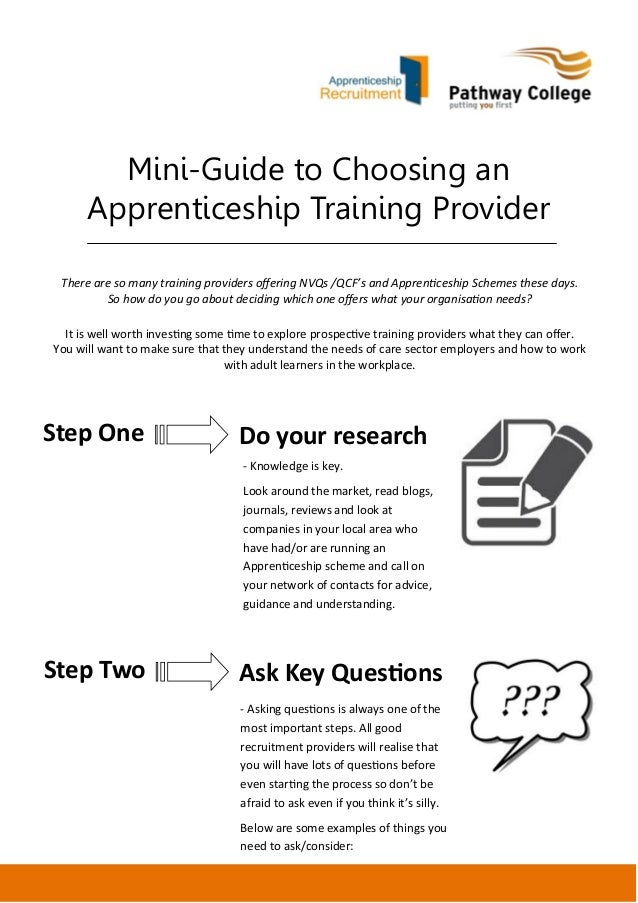 Mini-Guide to Choosing an Apprenticeship Training Provider There are so many training providers offering NVQs /QCF's and A...