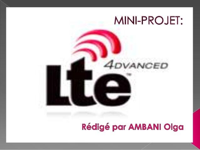 I. ARCHITECTURE DU SYSTÈME LTE II. Caracteristique et COMPARAISON du LTE