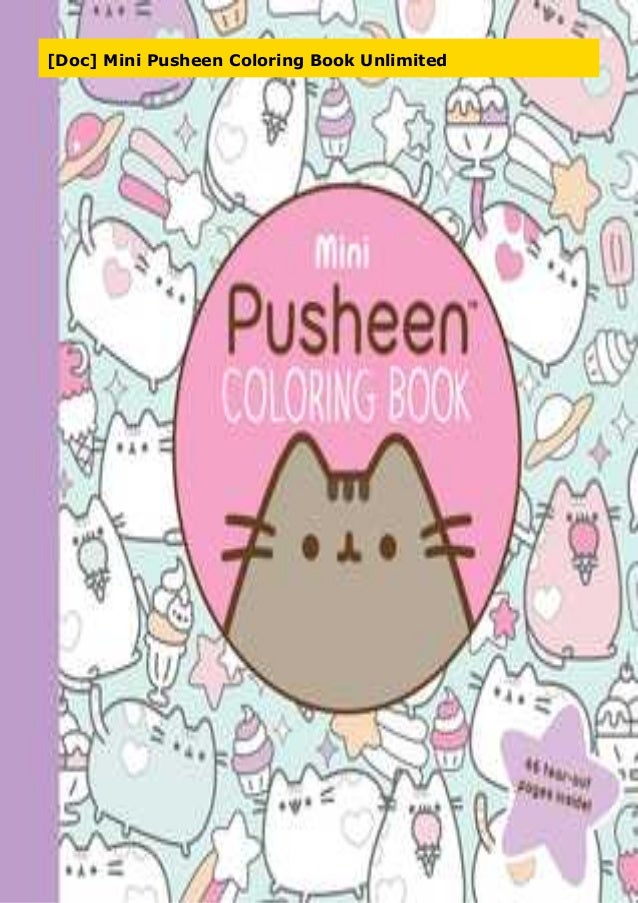 Doc] Mini Pusheen Coloring Book Unlimited