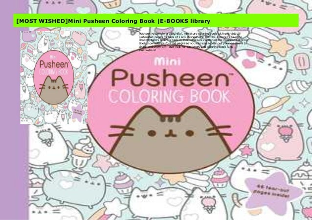 - MOST WISHED]Mini Pusheen Coloring Book |E-BOOKS Library