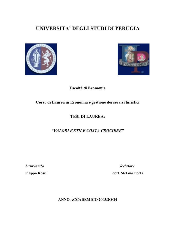UNIVERSITA' DEGLI STUDI DI PERUGIA                         Facoltà di Economia      Corso di Laurea in Economia e gestione...