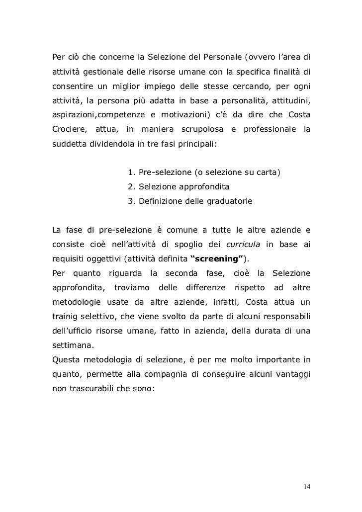 Per ciò che concerne la Selezione del Personale (ovvero l'area diattività gestionale delle risorse umane con la specifica ...