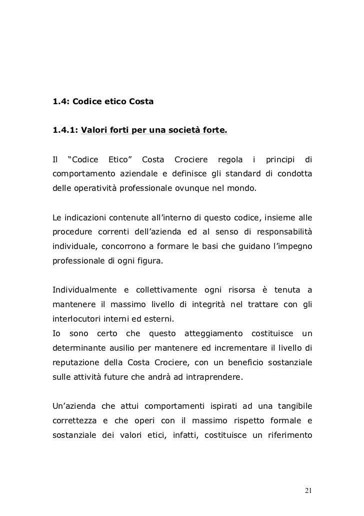 """1.4: Codice etico Costa1.4.1: Valori forti per una società forte.Il   """"Codice   Etico""""     Costa     Crociere   regola   i..."""