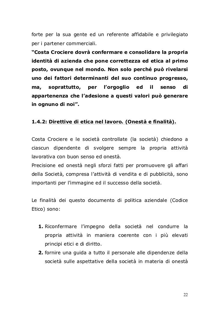 """forte per la sua gente ed un referente affidabile e privilegiatoper i partener commerciali.""""Costa Crociere dovrà confermar..."""