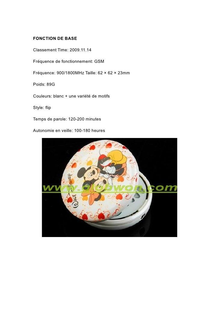 FONCTION DE BASE  Classement Time: 2009.11.14  Fréquence de fonctionnement: GSM  Fréquence: 900/1800MHz Taille: 62 × 62 × ...