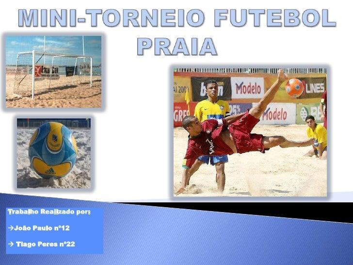 Trabalho Realizado por:João Paulo nº12 Tiago Peres nº22
