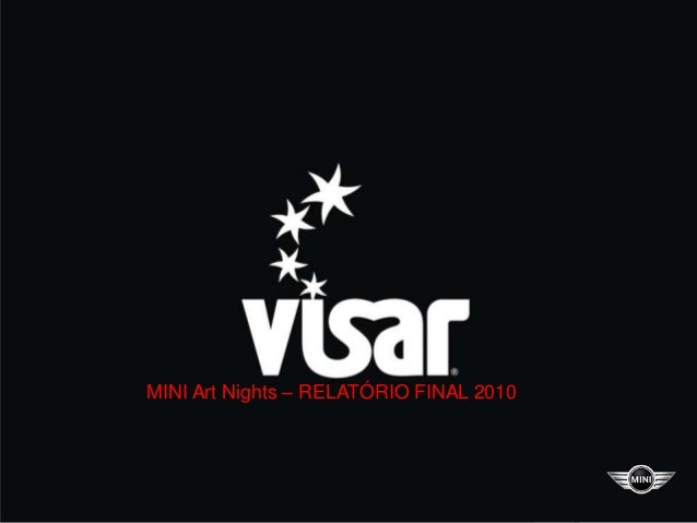 MINI Art Nights – RELATÓRIO FINAL 2010