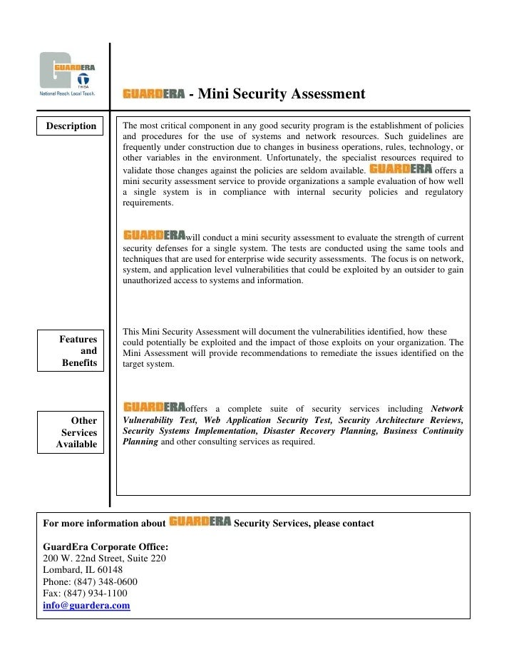 - Mini Security Assessment Description       The most critical component in any good security program is the establishment...