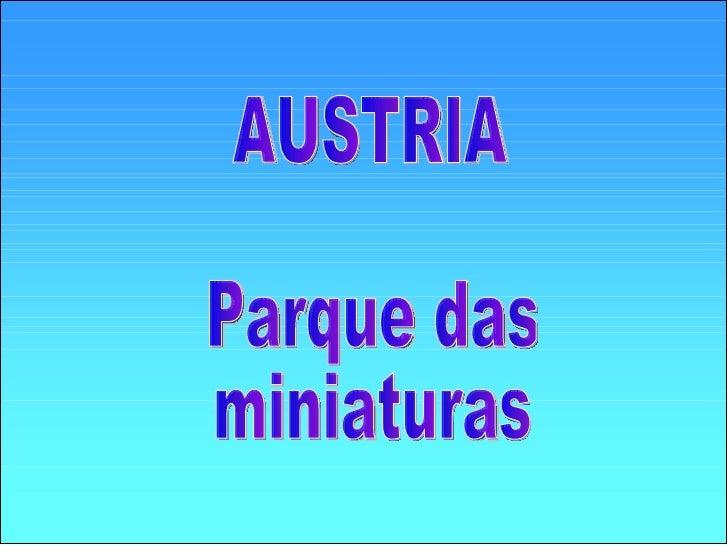 AUSTRIA Parque das miniaturas