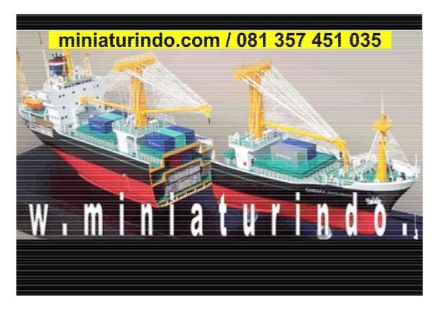 Miniatur Kapal 081 357 451 035 (TSEL)
