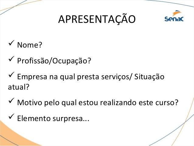 MINI AULA KARINA ZACCARON - SENAC Slide 2
