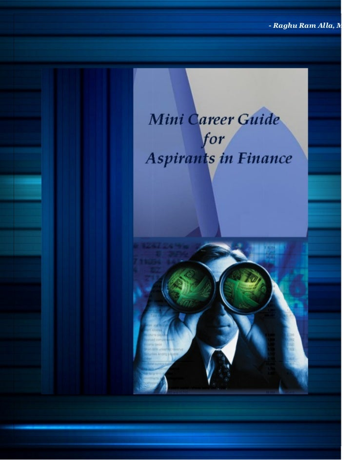 Mini Career Guide For Aspirants In Finance
