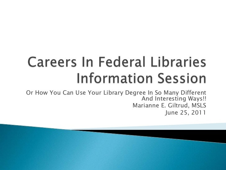 Or How You Can Use Your Library Degree In So Many Different                                     And Interesting Ways!!    ...