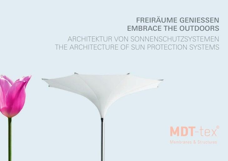 freiräume geniessen                  embrace the outdoors   architektur von sonnenschutzsystementhe architecture oF sun Pr...
