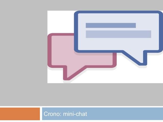Crono: mini-chat