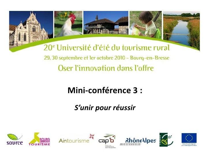 Mini-conférence 3 : S'unir pour réussir