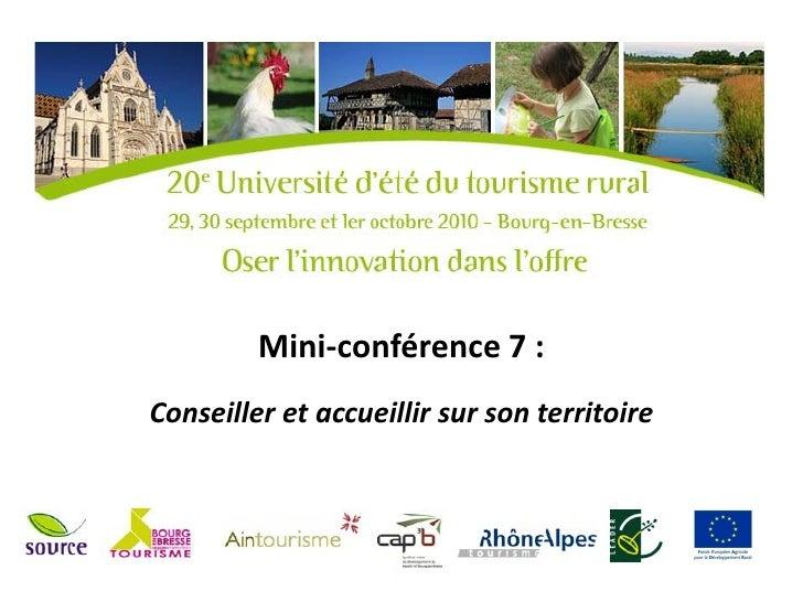 Mini-conférence 7 :Conseiller et accueillir sur son territoire