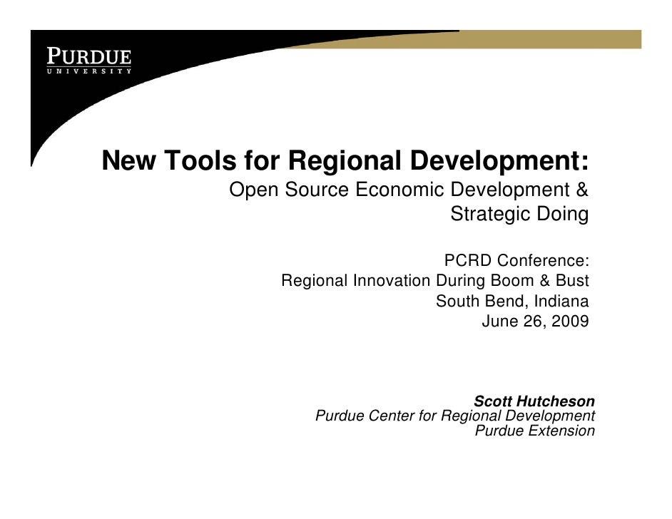 New Tools for Regional Development:          Open Source Economic Development &                               Strategic Do...
