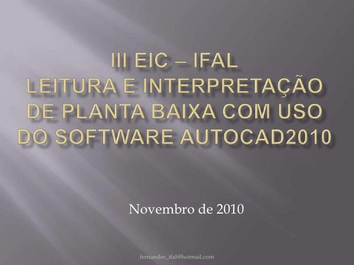 Novembro de 2010 fernandes_ifal@hotmail.com