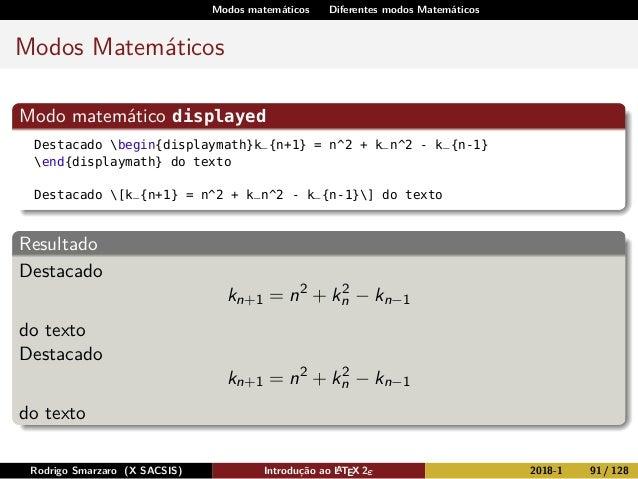 Modos matemáticos Diferentes modos Matemáticos Modos Matemáticos Modo matemático displayed Destacado begin{displaymath}k_{...