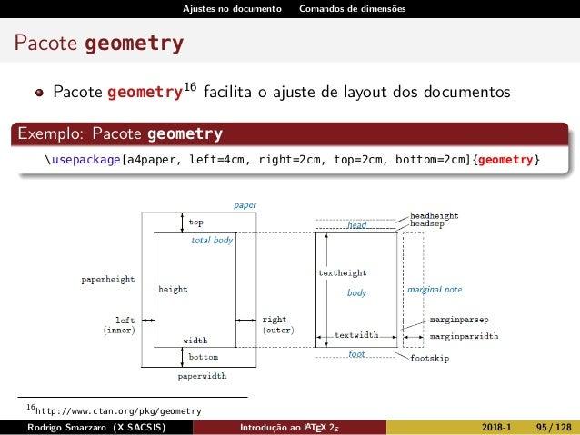 Ajustes no documento Comandos de dimensões Pacote geometry Pacote geometry16 facilita o ajuste de layout dos documentos Ex...