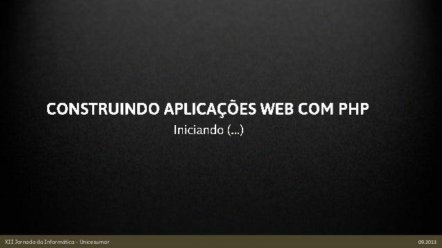 XII Jornada da Informática - Unicesumar 09.2013