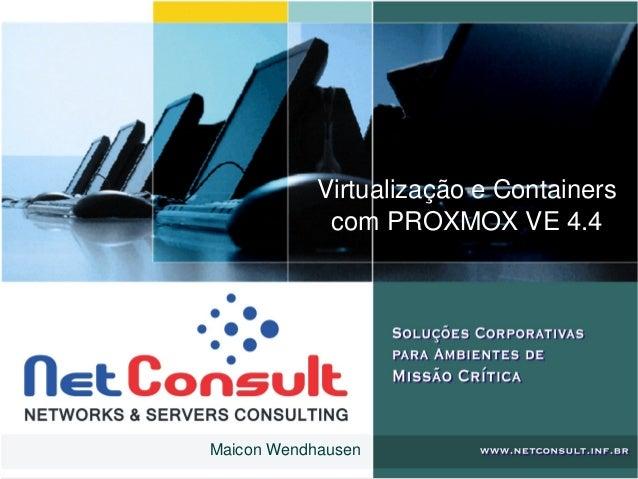 VirtualizaçãoeContainers comPROXMOXVE4.4 MaiconWendhausen