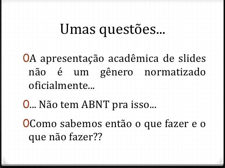 """Minicurso """"Gêneros Acadêmicos"""": Apresentação de slides Slide 2"""