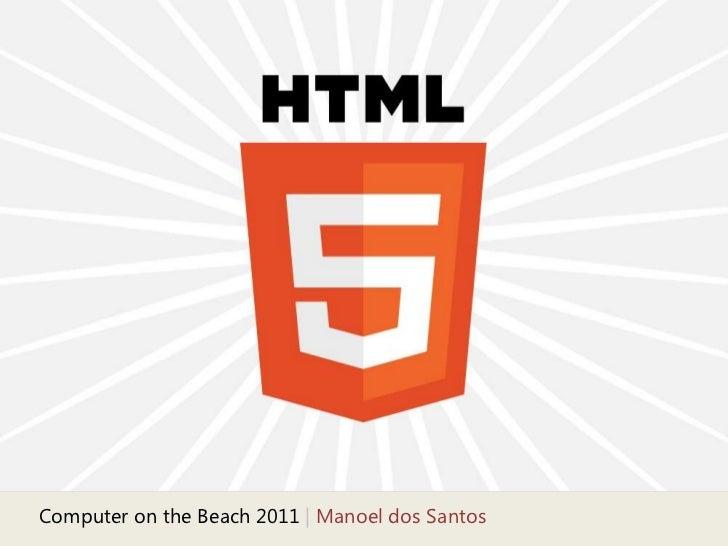 Computer onthe Beach 2011 | Manoel dos Santos<br />