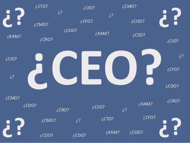 ¿? ¿? ¿? ¿CIO? ¿CFO? ¿COO? ¿CMO? ¿CMO? ¿CMO? ¿CRO? ¿CSO? ¿CFO? ¿KAM? ¿KAM? ¿CDO? ¿CRO? ¿CSO? ¿CTO? ¿KAM? ¿? ¿? ¿?¿KAM? ¿CE...