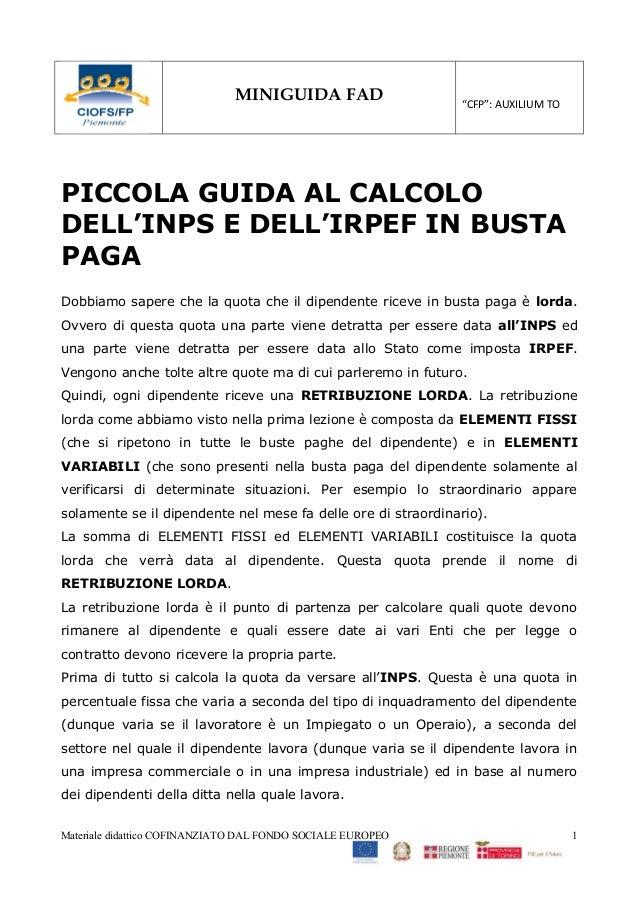 """MINIGUIDA FAD                   """"CFP"""": AUXILIUM TOPICCOLA GUIDA AL CALCOLODELL'INPS E DELL'IRPEF IN BUSTAPAGADobbiamo sape..."""
