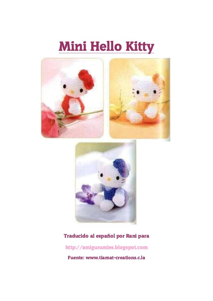 Mini Hello KittyTraducido al español por Rani para http://amigurumies.blogspot.com Fuente: www.tiamat-creations.c.la
