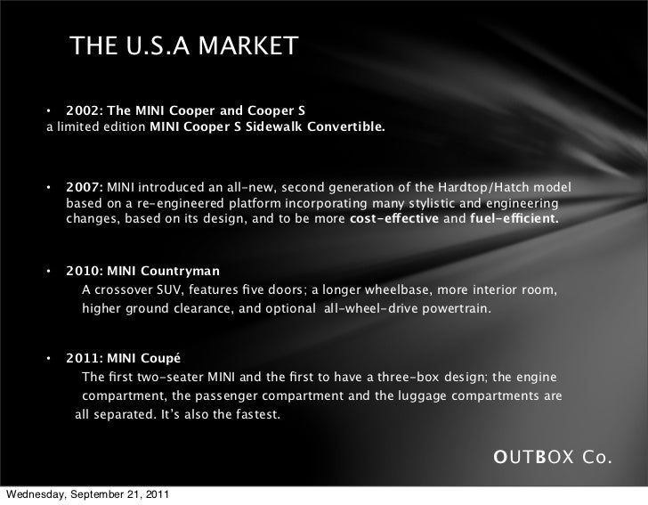 analysis of mini Bmw analysis mgmt 492 bmw analysis mgmt 492 table of contents 1 background of bmw 1 2 marketing strategy a product 1 b price 1 c place 2 d promotion 2 3business strategy 2 4 financials 3 5.