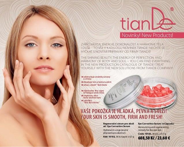 Novinky! New Products! Zářící krása, energie, dokonalost a harmonie těla i duše – to vše v katalogu novinek Tiande! Nechte...