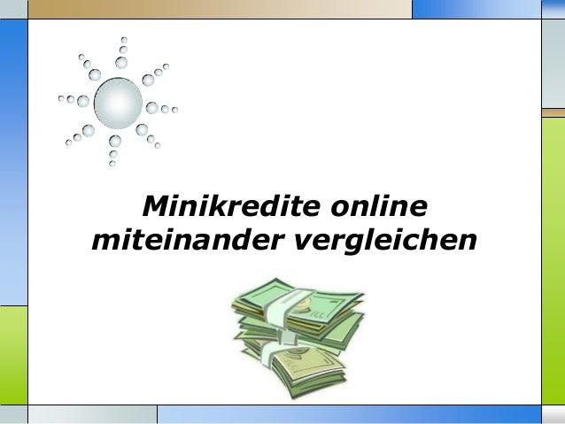 Minikredite online miteinander vergleichen