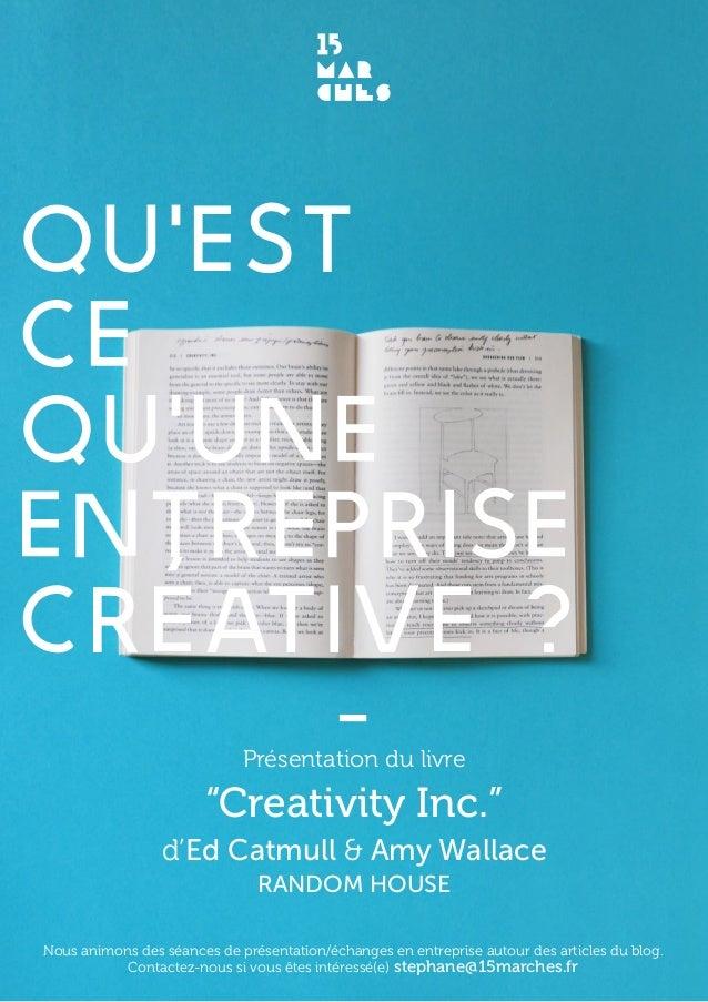 """qu'est ce qu'une entreprise créative ? Présentation du livre """"Creativity Inc."""" d'Ed Catmull & Amy Wallace random house Nou..."""