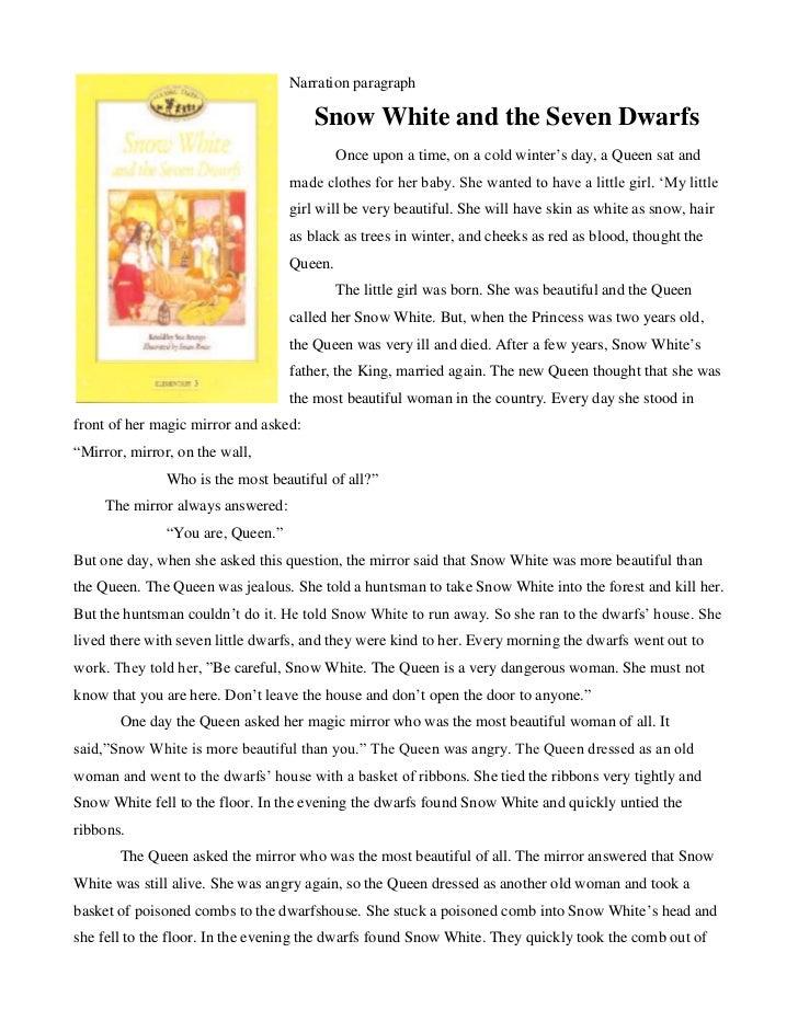 Narration paragraph                                       Snow White and the Seven Dwarfs                                 ...