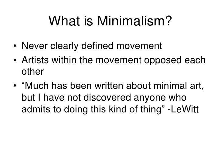 Minimalism for Minimal art slideshare