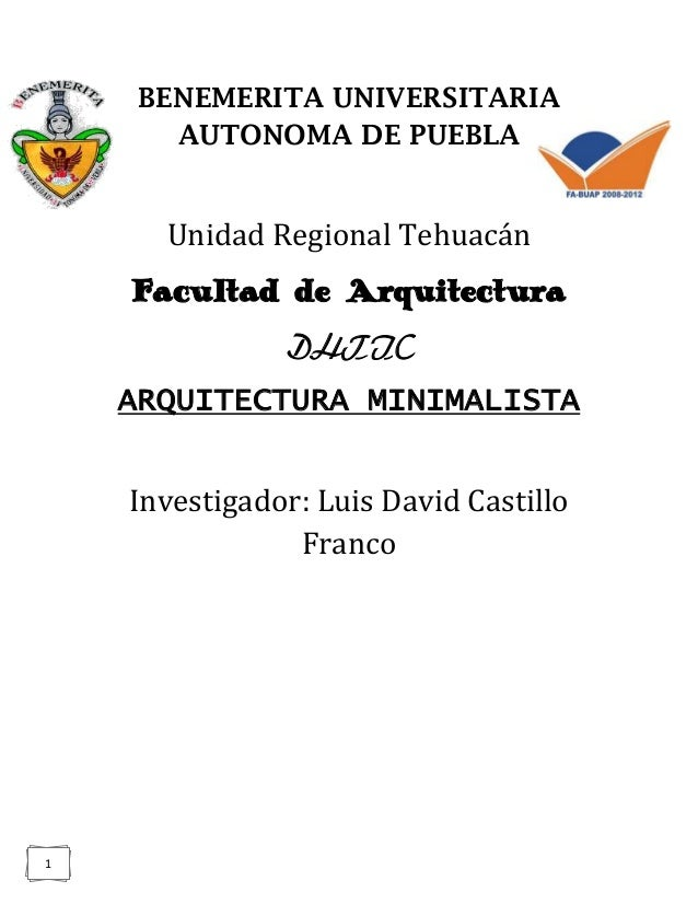 BENEMERITA UNIVERSITARIA       AUTONOMA DE PUEBLA      Unidad Regional Tehuacán    Facultad de Arquitectura               ...