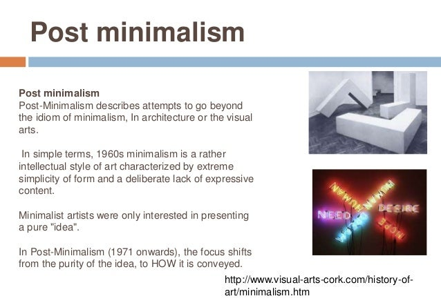 Minimalism ppt for Art post minimalisme