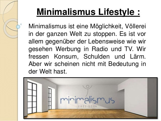 Minimalismus day of lebensstil for Minimalismus lebensstil