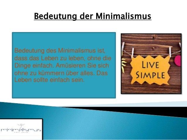 Minimalismus einfache lebensstil for Minimalist bedeutung