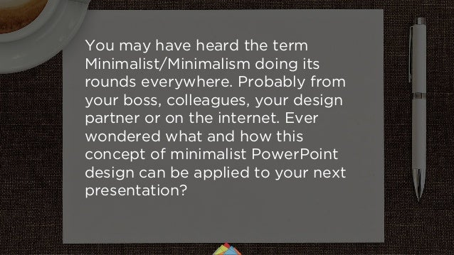 Minimalist PowerPoint design: know how to solve the problem Slide 2