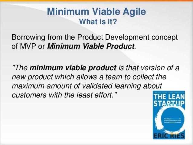 Minimal Viable Agile Slide 3