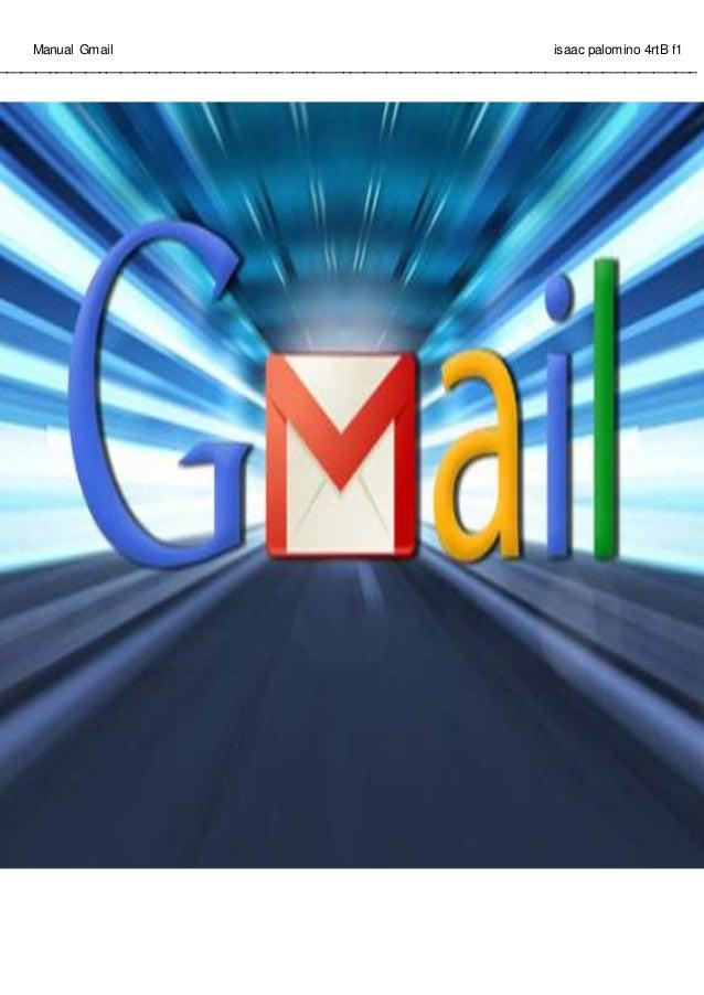 Manual Gmail isaac palomino 4rtB f1 ______________________________________________________________________________________...