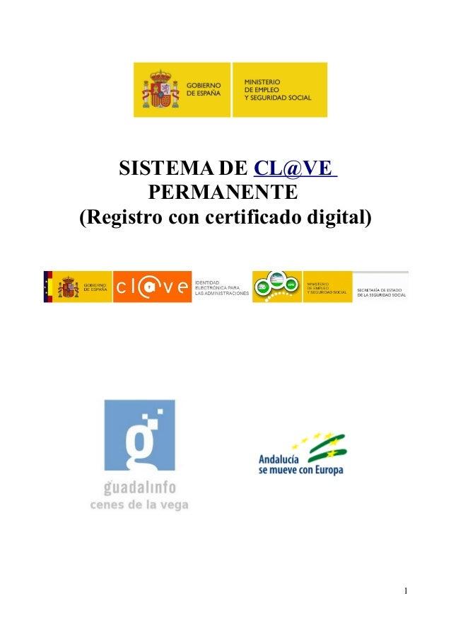 SISTEMA DE CL@VE PERMANENTE (Registro con certificado digital) 1