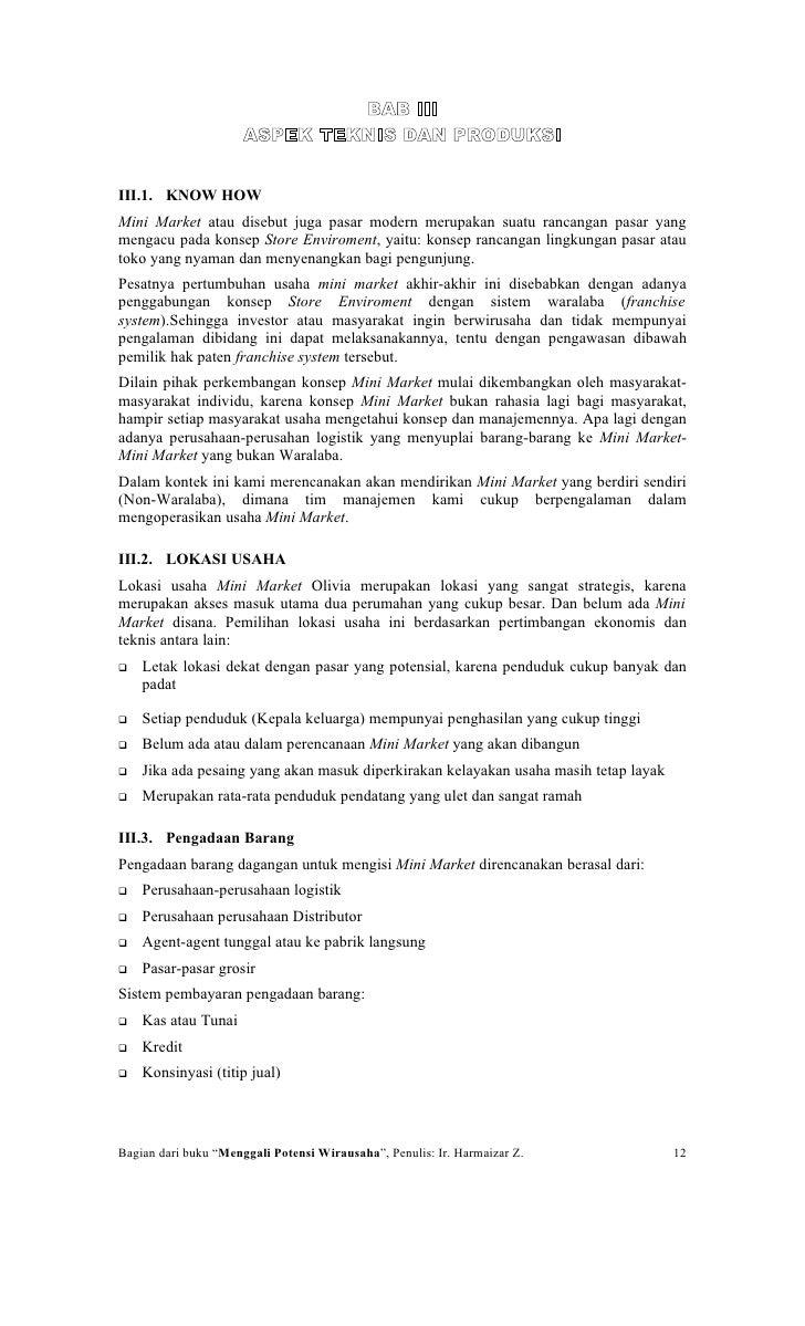 BAB III                       ASPEK TEKNIS DAN PRODUKSI   III.1. KNOW HOW Mini Market atau disebut juga pasar modern merup...