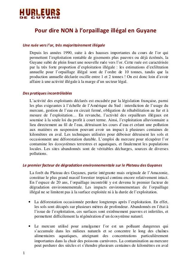 Pour dire NON à l'orpaillage illégal en Guyane Une ruée vers l'or, très majoritairement illégale Depuis les années 1990, s...