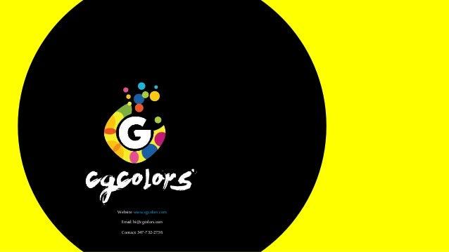 Website:www.cgcolors.com Email:hi@cgcolors.com Contact: 347-732-2736